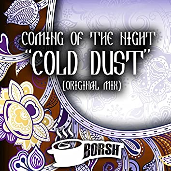 Cold Dust