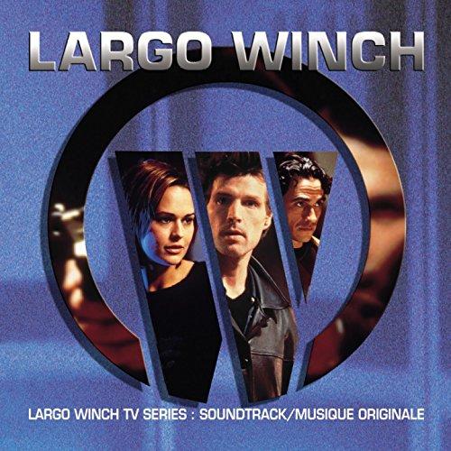 Largo Winch (Music from the Original TV Series)