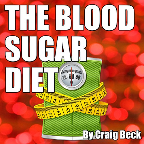 The Blood Sugar Diet audiobook cover art