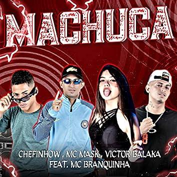 Machuca (feat. Mc Branquinha)