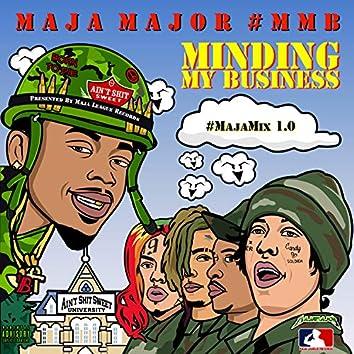 Minding My Business #MajaMix 1.0