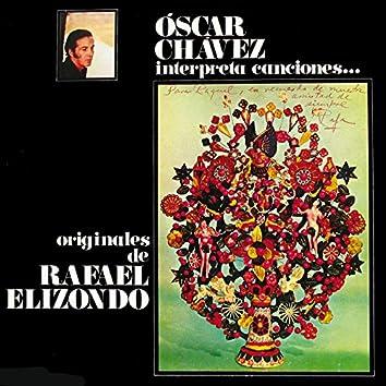 Óscar Chávez Interpreta Canciones Originales De Rafael Elizondo