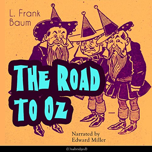 The Road to Oz (The Oz Books 5) audiobook cover art