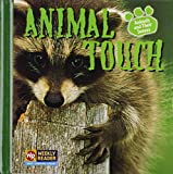 Animal Touch (Animals And Their Senses)