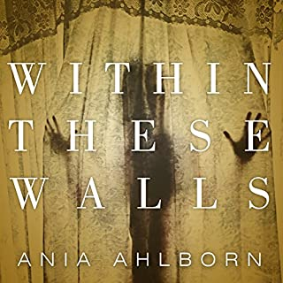 Within These Walls                   Written by:                                                                                                                                 Ania Ahlborn                               Narrated by:                                                                                                                                 R. C. Bray                      Length: 13 hrs and 15 mins     Not rated yet     Overall 0.0