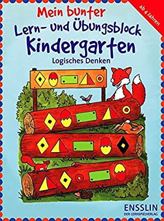 Mein bunter Lern- und Übungsblock Kindergarten. Logisches Denken