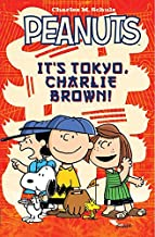 Peanuts: It's Tokyo Charlie Brown (Its Tokyo Charlie Brown) (English Edition)