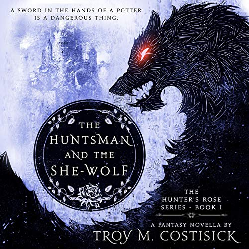 The Huntsman and the She-Wolf audiobook cover art