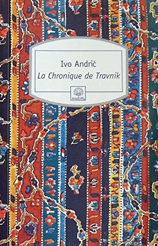 La Chronique de Travnik