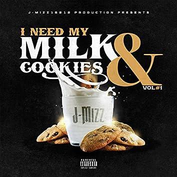 I Need My Milk & Cookies, Vol. 1