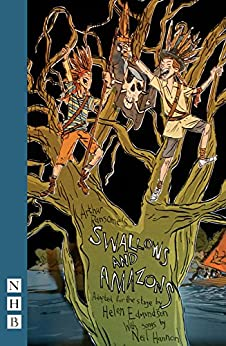Swallows and Amazons (stage version) (NHB Modern Plays) by [Arthur Ransome]