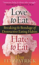 Best love to eat hate to eat book Reviews