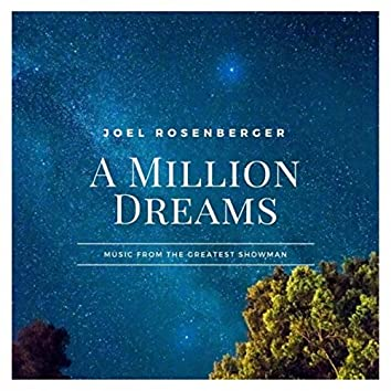 A Million Dreams: Music from the Greatest Showman