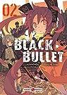 Black Bullet, tome 2 par Morinohon