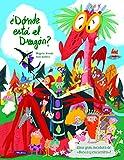 ¿Dónde está el dragón?: Una gran aventura de «busca y encuentra» (San Jorge)