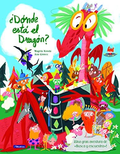 ¿Dónde está el dragón?: Una gran aventura de «busca y encuentra»