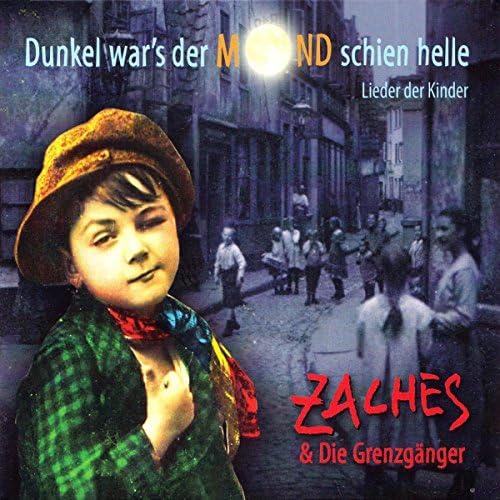 Zaches & Die Grenzgänger