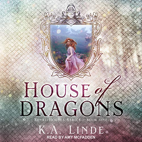House of Dragons Audiobook By K.A. Linde cover art