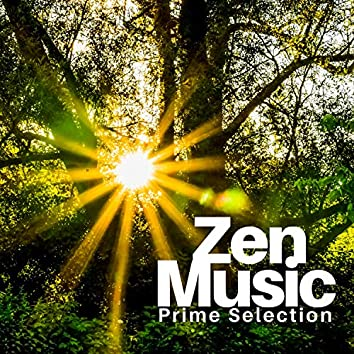 Zen Music Prime Selection - TOP New Age Sounds for Deep Serenity