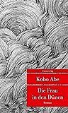 Die Frau in den Dünen (Unionsverlag Taschenbücher)