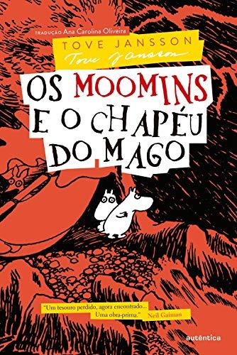 Os Moomins e o chapéu do mago