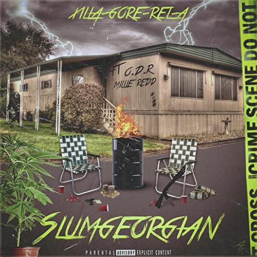Xilla Gore-Rel-A feat. Ol Dirt Road & Millie Redd