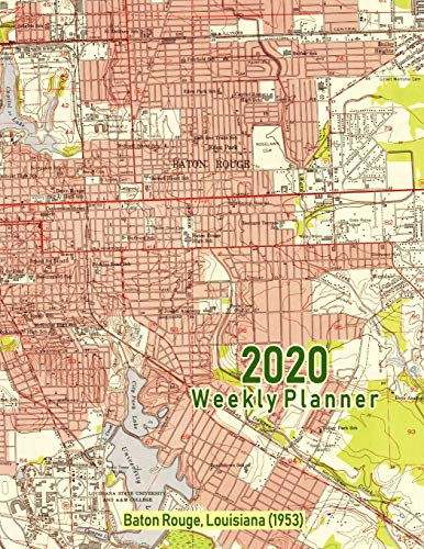 2020 Weekly Planner: Baton Rouge, Louisiana (1953): Vintage Topo Map Cover
