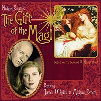 Michael Smith's the Gift of the Magi