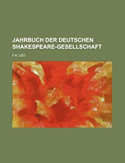 Jahrbuch Der Deutschen Shakespeare-Gesellschaft