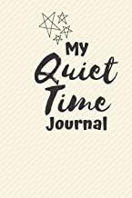 Quiet Time Journal: Me Time, Reflect, Prayer. Cute Fabulous Lovely Notebook/ Diary/ Journal to write in, Lovely Lined Blank designed interior 6 x 9 inches 80 Pages, Gift