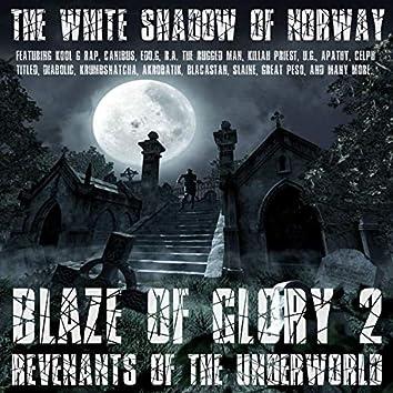 Blaze Of Glory 2 - Revenants Of The Underworld