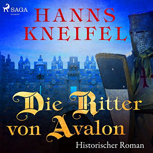 Die Ritter von Avalon audiobook cover art