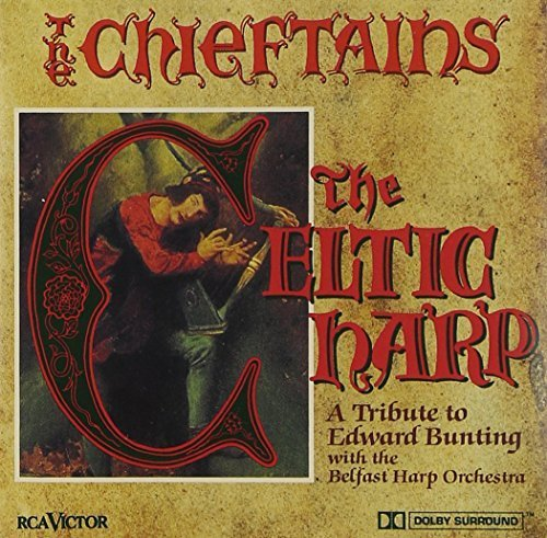 Music Of The Celtic Harp - A Tribute To Bunting by The Chieftains (2009-08-04)