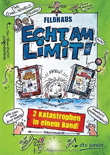 Echt am Limit!, Zwei Katastrophen in einem Band (Echt... (Feldhaus), Band 6)