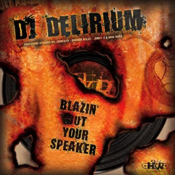 Blazin' Out Your Speaker