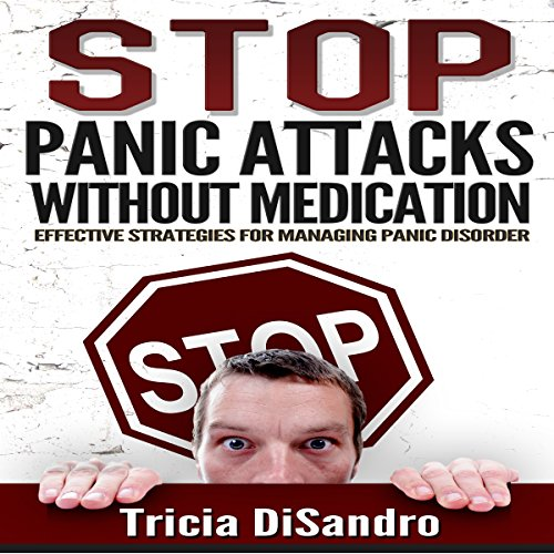 Stop Panic Attacks Without Medication cover art