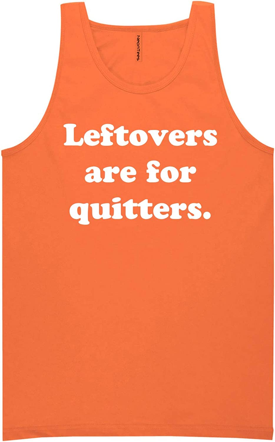 Leftovers are for Quitters Neon Orange Tank Top - XX-Large