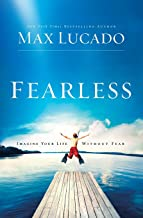 fearless imagine your life without fear