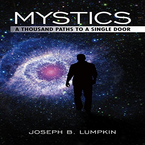 Mystics: A Thousand Paths to a Single Door audiobook cover art