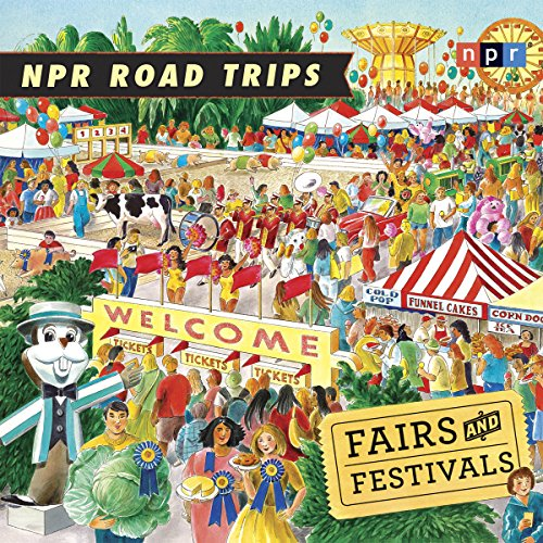 NPR Road Trips: Fairs and Festivals cover art