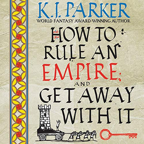 How to Rule an Empire and Get Away with It  By  cover art