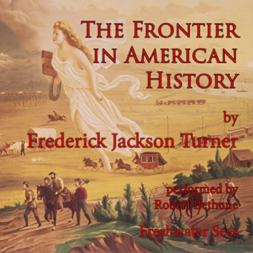 The Frontier in American History audiobook cover art