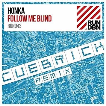 Follow Me Blind