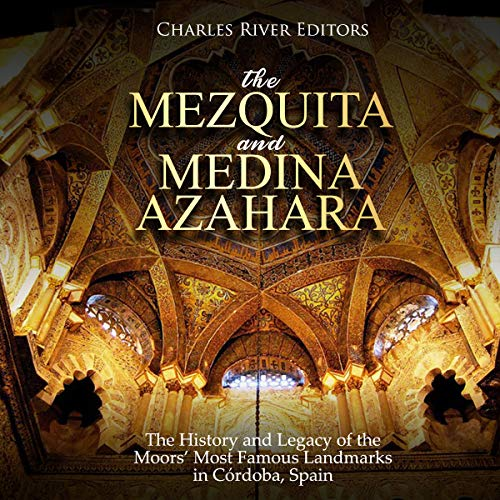 The Mezquita and Medina Azahara: The History and Legacy of the Moors' Most Famous Landmarks in Córdoba, Spain Titelbild