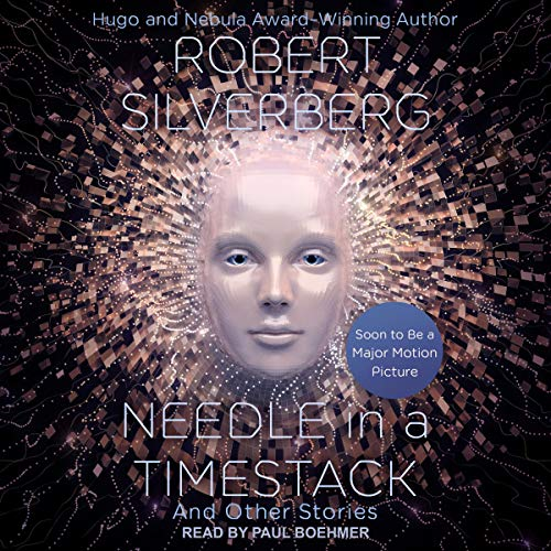 Needle in a Timestack Audiobook By Robert Silverberg cover art