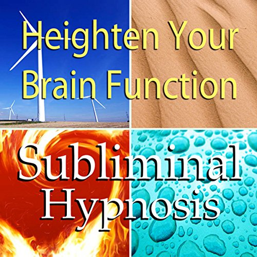 Heighten Your Brain Function Subliminal Affirmations audiobook cover art