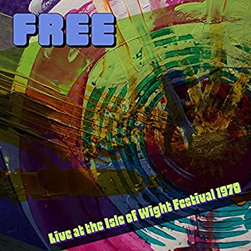 Live at the Isle of Wight Festival 1970 (Live)