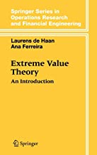 Extreme Value Theory: An Introduction (Springer Series in Operations Research)