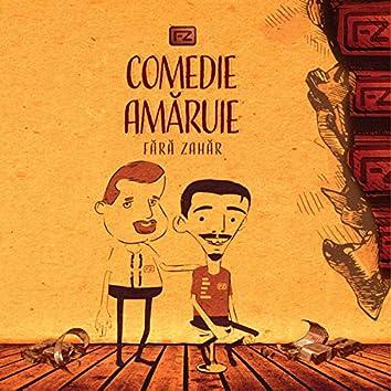 Comedie Amaruie