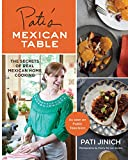 Pati's Mexican Table: The Secr...